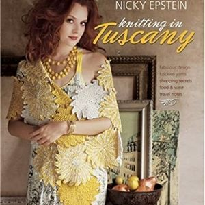 Knitting in Tuscany by Nicky Epstein hardcover
